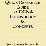 7 - CCNA Quick Reference Guide to CCNA Terminology & Concepts